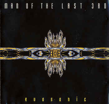 Man of the Last 3rd – Evosonic
