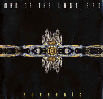 Man of the Last 3rd – Evosonic