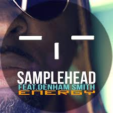 Samplehead feat. Denham Smith – Energy