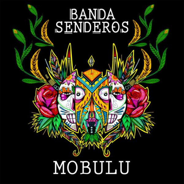 Banda Senderos – Mobulu